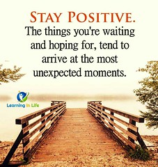 Stay Positive (learninginlife) Tags: waiting moments arrive positive unexpected