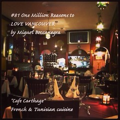 | no.81  | | Cafe Carthage | (onemillionreasonstolovevancouver) Tags: world city people food tourism home promotion vancouver cool realestate profile today l4l vancity frenchfood downtownvancouver metrovancouver onemillion cityofvancouver vancouverite vancouvercity vancouverrestaurants vancouvertourism tunisianfood vancouverrealestate vanone awesomevancouver instaphoto instagood instafollow uploaded:by=flickrmobile flickriosapp:filter=nofilter miguelboccanegra thegreatervancouverarea
