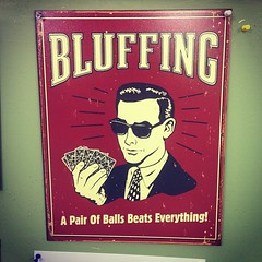 Bluffing Tip: (The Rocketeer) Tags: sign square funny balls squareformat testicles blunt bluffing iphoneography instagramapp xproii uploaded:by=instagram foursquare:venue=4ce13f88db12548149d540ce