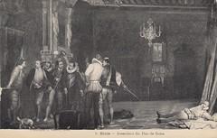 L'assassinat du duc de Guise, 23 dcembre 1588, chteau royal de Blois. Paul Delaroche, 1834. (Only Tradition) Tags: france frankreich frana frankrijk francia franca 41 loiretcher 41000 franciaorszg  frana