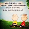 #quote #wisdom #dontworrybehappy #cartoon #CharlieBrown #LinusvanPelt (newson242) Tags: quote cartoon charliebrown wisdom dontworrybehappy linusvanpelt