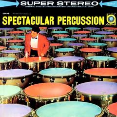 Spectacular Percussion (davidgideon) Tags: records percussion vinyl lp exotica spaceagepop