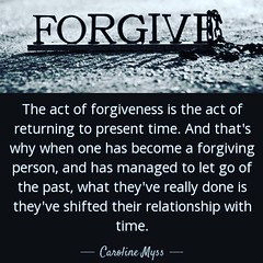 Forgive (13:12 Photography) Tags: time forgiveness forgive picturequote