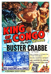 King Of The Congo  (1952) (filmwolf) Tags: adventure movieposter 1950s tarzan columbiapictures bustercrabbe johnnyweismuller movieserial kingofthecongo themightythunda