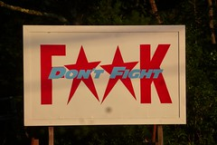 F**K ; DON'T FIGHT (rollinpunk) Tags: signs ny newyork sign wow streetphotography upstate newyorkstate catskills countryroad strangesign streetlevelphoto