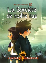 La sorcire de notre rue (Vernon Barford School Library) Tags: new fiction red tomato french reading book high ketchup jessica witch library libraries auntie reads lindsay books read paperback aunt cover junior novel covers bookcover witches middle aunts vernon franais recent aunties bookcovers languages paperbacks novels fictional bourget blushing foreignlanguages foreignlanguage barford lote softcover dith secondlanguage redtomato languagesotherthanenglish vernonbarford softcovers jessicalindsay secondlanguages dithbourget 9782764623411