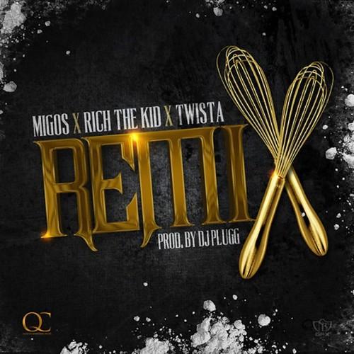 Migos - Remx Ft. Rich The Kid Prod By DJ Plug