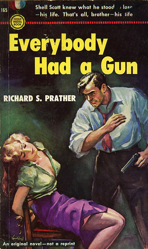 Gold Medal Books 165 - Richard S. Prather - Everybody Had a Gun
