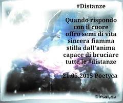 #Distanze (Poetyca) Tags: featured image immagini e poesie sfumature poetiche leparoleperdirlo poesia