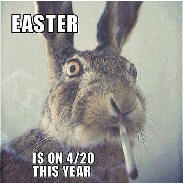#420 #easter