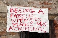 BEEING A PASSIF WITNESS MAKE ME A CRIMINAL .Venice Biennale (Thierry Geoffroy / Colonel) Tags: venice art alarm kunst banner criminal crime pavilion biennale alert biennial urgence guilt witnessing maldivas urgency vidner témoin ultracontemporary criminelmaldives venedigmissurflickrpassifwitness