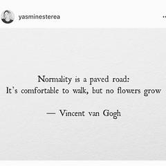 Instagram @paradoxdesignsnyc June 29, 2016 at 08:46PM (paradoxdesignsnyc) Tags: is beware beginning end always vincentvangogh wisewords normality instagram ifttt