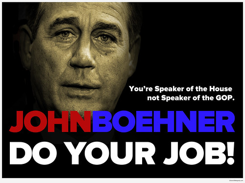 John Boehner: Do Your Job!