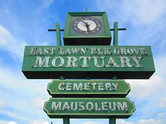 East Lawn Mortuary Sign (rudyg39) Tags: elkgrove mortuary eastlawnmortuary