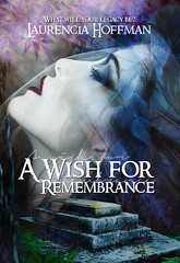 A Wish for Remembrance (CoverReveals) Tags: mystery horror paranormal vampires thriller urbanfantasy