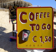 Coffee To Go - Euro 1.50 (Pauls Pixels) Tags: lx5 montegordo 2013 algarve portugal signs banners adverts beachrestaurant beachhut flickr 1000 allcontent