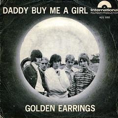 Golden Earrings - Daddy buy me girl (Dallas1200am) Tags: me girl daddy golden buy earrings