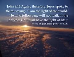 Jesus, light of the world John 8:12 (Martin LaBar) Tags: light clouds poster jesus lightoftheworld john812