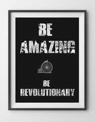 poster - be amazing be revolutionary in frame (HasinHayder) Tags: poster framed
