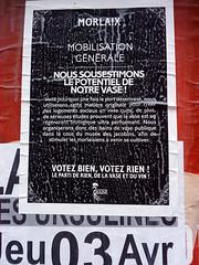 Élections municipales - Morlaix (Yann Seitek) Tags: affiche morlaix finistère électionsmunicipales mobilisationgénérale lamauvaisegraine lepartideriendelavaseetduvin