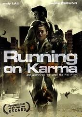 Running on Karma คนมหากาฬใหญ่ทะลุโลก