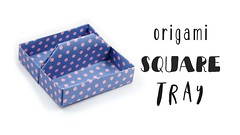 Origami Square Tray ♥︎ Toolbox ♥︎ Box (paperkawaii) Tags: origami instructions paperkawaii papercraft diy how video youtube tutorial