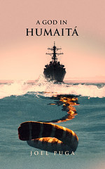 """Cover of my book """"A God in Humait"""" (Joel Puga) Tags: history joel historic fantasy cover alternate puga humait newcover"""