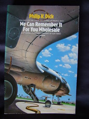 We Can Remember It For You Wholesale (cyclingshepherd) Tags: fiction remember dick science paperback short novel sciencefiction spaceship stories philip wholesale philipkdick softback fico cientfica s100fs cyclingshepherd