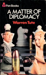 Warren Tute - A Matter of Diplomacy (Pan) (Johny Malone) Tags: fiction book libro paperback cover spy series espionage cubierta espa ficcin rstica espionaje warrentute georgemado