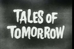 Tales of Tomorrow (twm1340) Tags: fiction broadcast tv live science scifi series abc anthology talesoftomorrow