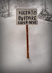 categorico (Rino Alessandrini) Tags: snow sign no neve cartello absolute prohibition divieto imperative assoluto categorical perentorio categorico
