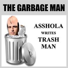 Asshola Main 06 Garbage Man (KnixTix) Tags: fish ny trash idiot asshole psycho troll msg madisonsquaregarden fool smells jackass knicks stink dailynews garbageman nyk jamesdolan sportswriter asshead frankasshola frankisola knixtix