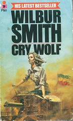 Cry Wolf by Wilbur Smith. Pan 1977. Cover artist unknown (pulpcrush) Tags: action adventure pan wilbursmith