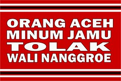 Aceh ~ Rakyat Tolak Wali Nanggroe (Aceh-Baru) Tags: aceh jaya sabang bandaaceh singkil meulaboh pidie takengon tamiang lhokseumawe tapaktuan blangkejeren langsa bireun zainiabdullah malikmahmud walinanggroe muzakirmanaf subussalam gayoluews