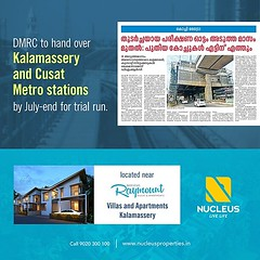DMRC to hand over Kalamassery and CUSAT Metro Stations located near Nucleus Raymount by July-end for trail run.   #KeralaNews #kochimetro  #Kerala #Kochi #India #News #Architecture #Home #Construction #City #Elegance #Building #Beauty #Beautiful #Exquisit (nucleusproperties) Tags: life city india news building home nature beautiful beauty architecture design living construction realestate view apartment metro interior gorgeous lifestyle style atmosphere kerala exquisite comfort luxury kochi elegance keralanews kochimetro