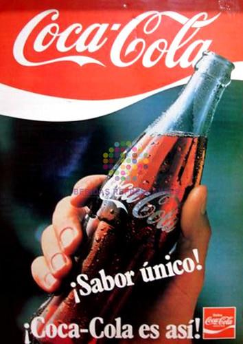 """Coca Cola. """"Sabor único"""". Años 80"""