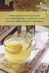 Attachment (Art Costello) Tags: coffee tea health tip mindfulness caffeine yerba wellness antioxidants healthyliving healthtips artcostello expectationtherapy