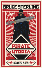 Pirate Utopia (brucesflickr) Tags: fiume sciencefiction brucesterling adriatic fantascienza rijeka dannunzio alternatehistory dieselpunk italianfuturists pirateutopia futuristi brunoargento johncoulthart tachyonpress secondaryhistory