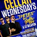 The Cellar Wednesdays Invite only soft launch