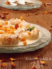 Dahi Vada/Wada/Wade (lubnakarim06) Tags: snacks yogurt indianfood deepfried dahi uraddal indiansnack blackgram indianrecipe ramadanrecipes joyfromfastingtofeastingvi