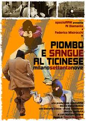 Piombo e sangue al Ticinese (Mr. Jovaninho) Tags: fiction cinema vintage noir milano giallo 1979 fictional revival furto ticinese recitazione violenza rapina portaticinese malavita poliziesco poliziottesco giambellino