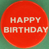 HAPPY BIRTHDAY (Leo Reynolds) Tags: xleol30x squaredcircle badge button pin sqset097 canon eos 40d 0125sec f80 iso100 60mm grouppins groupbuttons groupbadges hpexif xx2013xx