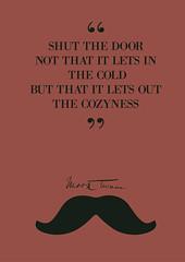 Mark Twain Quote (Stefano Reves) Tags: art print poster quote mark humor twain aphorism locandina cozyness citazione aforisma