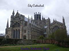 Ely Cathedral East View (copyright reserved) (SandraNestle) Tags: cathedral britain ely 12thcentury englandtravels travelplanet sandranestle smalltownsvillages