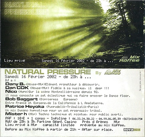 "Dj Patrice Heyoka - Flyer 16/02/2002 - ""Natural Pressure"" (Montpellier) <a style=""margin-left:10px; font-size:0.8em;"" href=""http://www.flickr.com/photos/110110699@N03/12211315093/"" target=""_blank"">@flickr</a>"