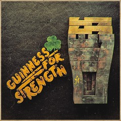 Guinness for Strength (enzocavalli) Tags: ireland dublin beer typography grunge ale eire guinness stout guinnessbeer