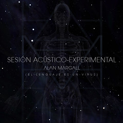 Sesin Acstico-Experimental - Tapa (Alan Margall) Tags: art experimental album cover musica tapa diseo virus psicodelico alternativo lenguaje acustico margall acustioexperimental