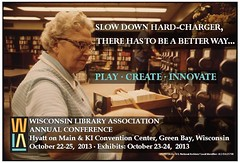 Slow Down (Lester Public Library) Tags: wisconsin library libraries librarian librarians publiclibrary lpl publiclibraries wla libslibs librariesandlibrarians 365libs lesterpubliclibrary readdiscoverconnectenrich wisconsinlibraryassociation wisconsinlibraries wla2013 wisconsinlibraryassociationfoundation