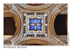 Wimborne Minster (setsuyostar) Tags: churches dorset uppies wimborneminster kenhawley dynamicphotohdr canoneos5dmarkii july2013 summer2013 bournemouth2013