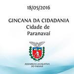 Gincana da Cidadania - Cidade de  Paranava� 18/05/2016